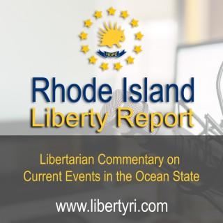 Rhode Island Liberty Report