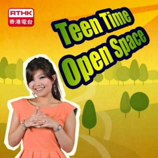 RTHK?Teen Time - Open Space