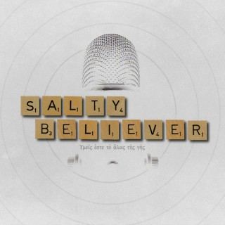 Salty Believer Unscripted (Audio)