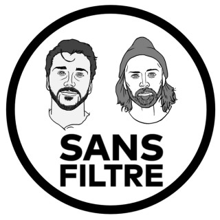 Sans Filtre Podcast