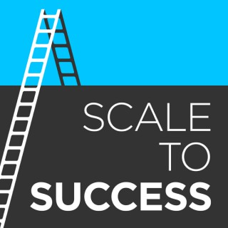Scale to Success