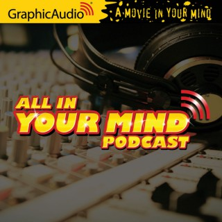 GraphicAudio - All in Your Mind