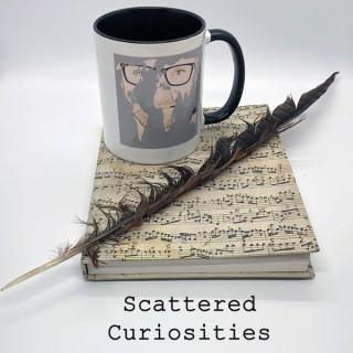Scattered Curiosities