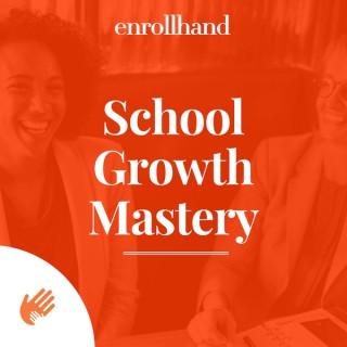 School Growth Mastery