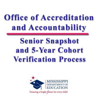 Senior Snapshot and 5-Year Cohort Verification Process