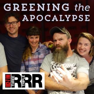 Greening the Apocalypse (RRR FM)