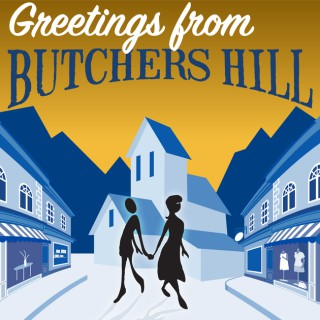 Greetings From Butchers Hill