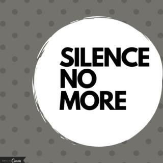 Silence No More