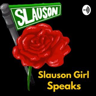 Slauson Girl Speaks