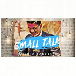 Small Talk Radio Podcast