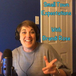 Small Town Expectations Podcast