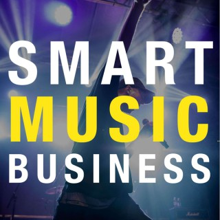 Smart Music Business Podcast
