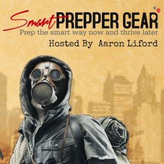 Smart Prepper Gear Podcast: Prepping, Survival, and Gear