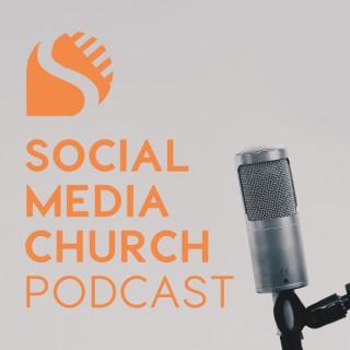 Social Media Church Podcast