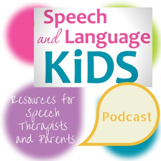 Speech and Language Kids Podcast