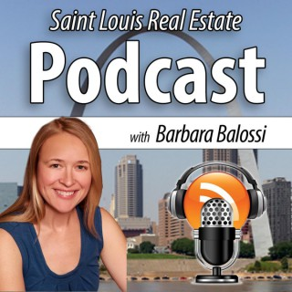 St. Louis Real Estate Podcast with Barbara Balossi