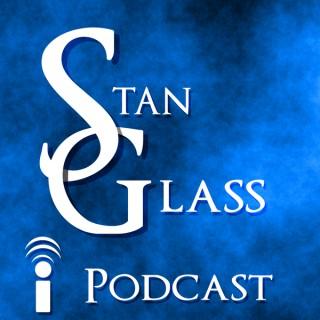 Stan Glass Podcast