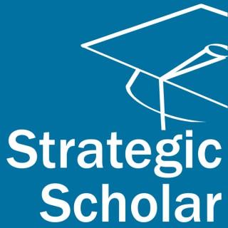 Strategic Scholar Podcast