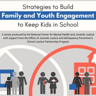 Strategies to Build Family and Youth Engagement to Keep Kids in School