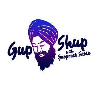 GupShup with Gurpreet Sarin