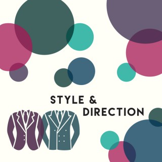 Style and Direction