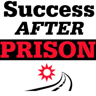 Success After Prison with Michael Santos