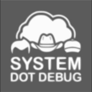 System dot Debug