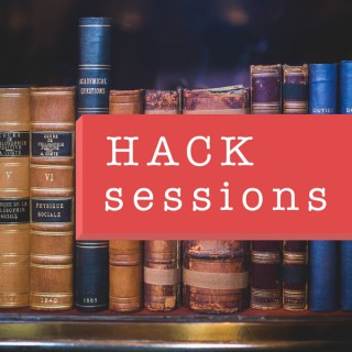 HACK sessions
