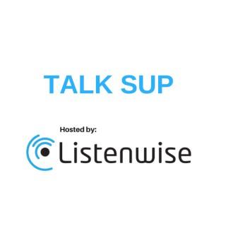 Talk Sup