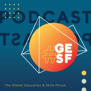 Talking education. The #GESF podcast.