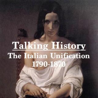 Talking History: The Italian Unification