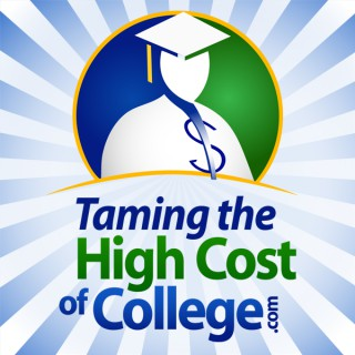 Taming the High Cost of College! :   Financial Aid | FAFSA | Student Loans | Scholarships | Tax | Saving | Investing | Grants