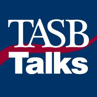 TASB Talks