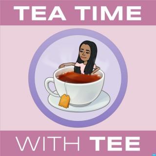 Tea Time with Tee