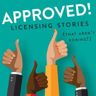 Approved! Licensing Stories (that aren't boring!)