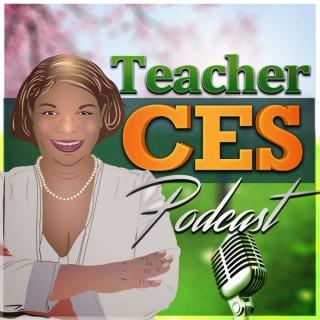 Teacher Ces Podcast