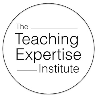 The Teaching Expertise Institute Podcast