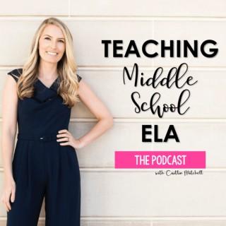 Teaching Middle School ELA
