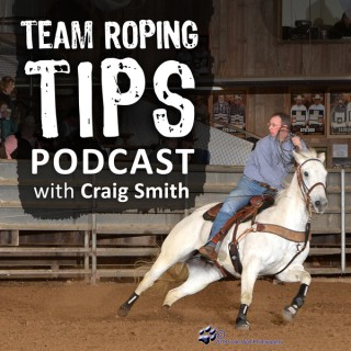 Team Roping Tips Podcast