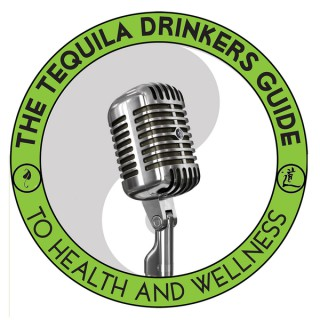The Tequila Drinkers Guide To Health And Wellness