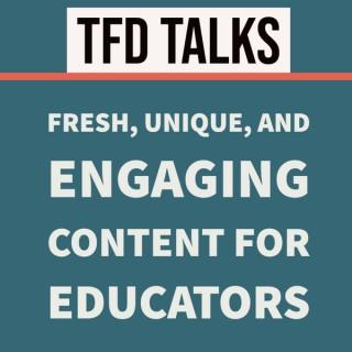 TFD Talks