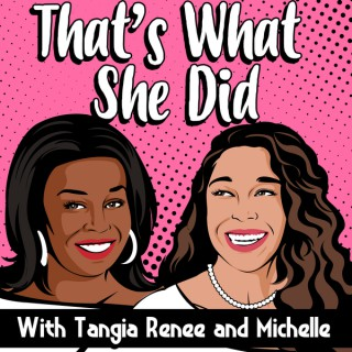 That's What She Did Podcast