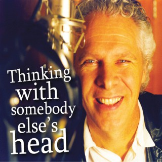 Thinking With Somebody Else's Head
