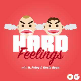 Hard Feelings: A Comedy Podcast