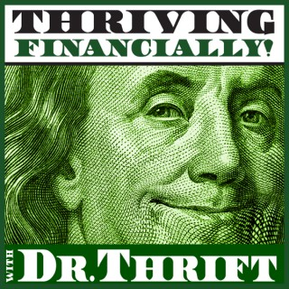 Thriving Financially with Dr. Thrift