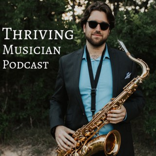 Thriving Musician Podcast
