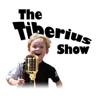 The Tiberius Show