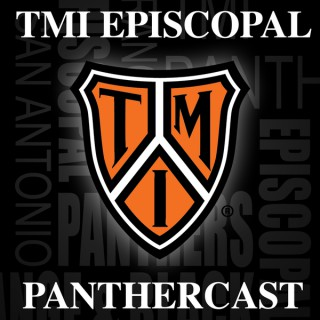 TMI Episcopal Panthercast