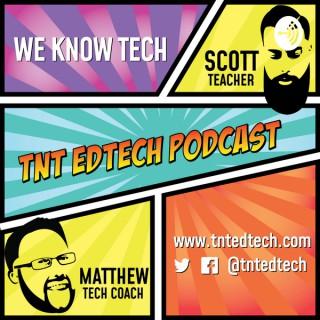 TNT EdTech Podcast