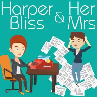 Harper Bliss & Her Mrs